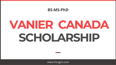 Vanier Canada Graduate Scholarship 2021-2022 Canada Graduation Scholarship - Study in Canada