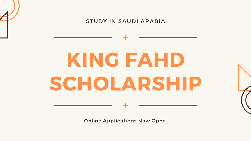 King Fahd Scholarship Saudi Arabia