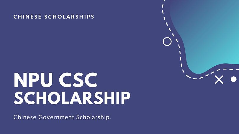 NPU China CSC Scholarship