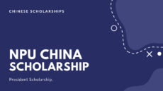 NPU University China President Scholarship