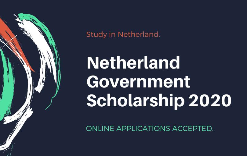 Netherland Government Scholarship 2020