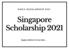 SIngapore SINGA Scholarship 2021