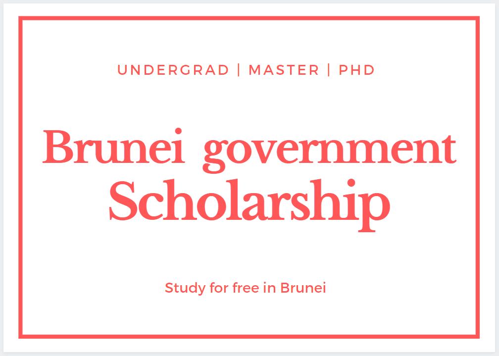 Brunei Government Darussalam Scholarship 2020-2021 - Brunei Scholarship 2020-2021