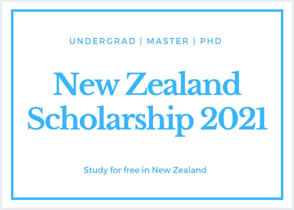 New Zealand Government Scholarship 2021
