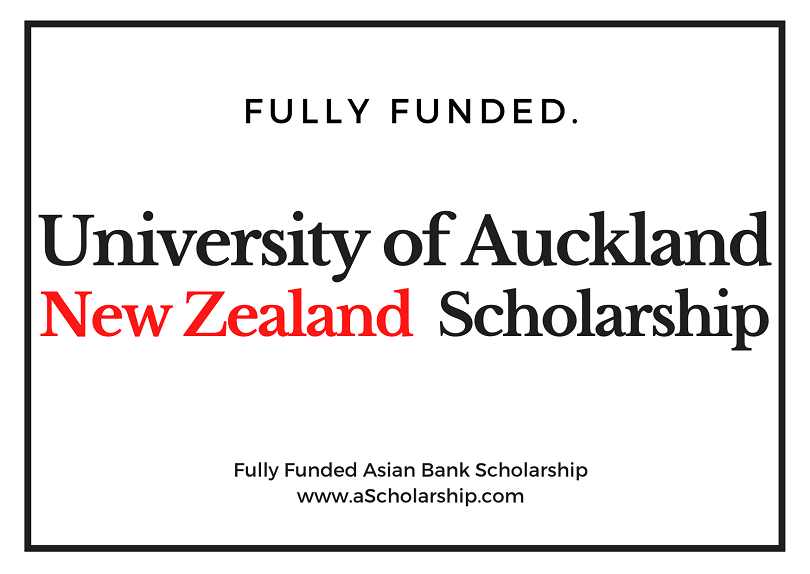 University of Auckland Scholarship in New Zealand - World Bank Scholarship