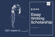 Essay Writing Scholarship 2020-2021 ($2500 Award)